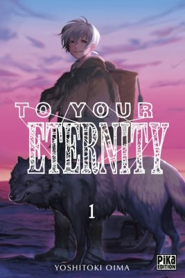 TO your eternity tome 1